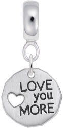 Sterling Silver Love You More CharmDrop Bead Charm by Rembrandt