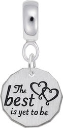 Sterling Silver The Best Is Yet To Be CharmDrop Bead Charm by Rembrandt
